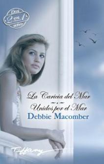 Debbie Macomber - La caricia del mar