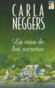 Carla Neggers - La casa de los secretos