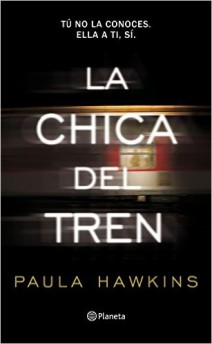 Paula Hawkins - La chica del tren