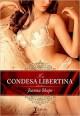 Joanna Shupe - La condesa libertina