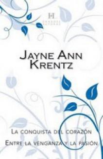 Jayne Ann Krentz - La conquista del corazón