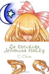 C. Chia - La decidida señorita Holly