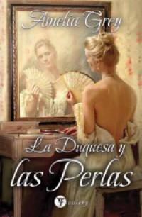 La duquesa y las perlas