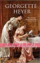 Georgette Heyer - Lady of Quality