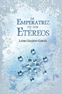 Laura Gallego - La emperatriz de los etéreos