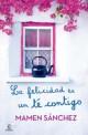 Mamen Sánchez - La felicidad es un té contigo