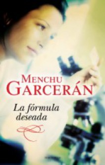 Menchu Garcerán - La fórmula deseada