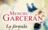 Menchu Garcerán nos presenta: La fórmula deseada