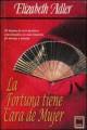Elizabeth Adler - La fortuna tiene cara de mujer