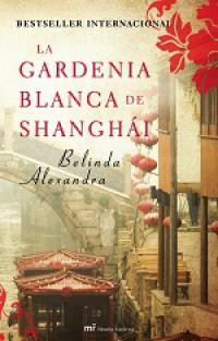 La gardenia blanca de Shanghái