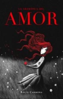 Rocío Carmona - La gramática del amor