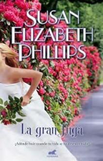 Susan Elizabeth Phillips - La gran fuga