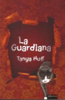 Tanya Huff - La guardiana