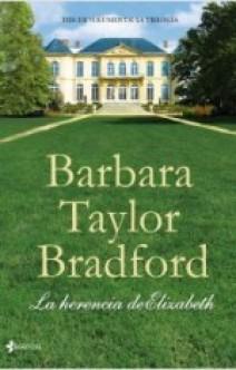 Barbara Taylor  Bradford - La herencia de Elizabeth