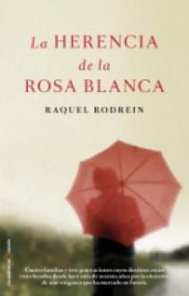 Raquel Rodrein - La herencia de la Rosa Blanca