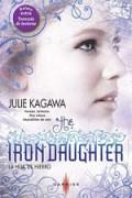 The Iron Daughter. La hija de hierro. Travesía de invierno