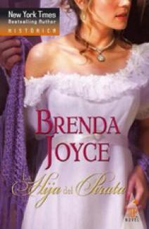 Brenda Joyce - La hija del pirata