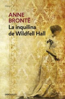 Anne Brontë - La inquilina de Wildfell Hall