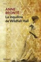Anne Brontë - La inquilina de Wildfell Hall