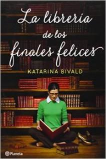 Katarina Bivald -  La Librería de los Finales Felices