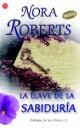 Nora Roberts - La llave de la sabiduría