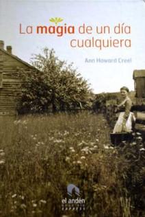 Anne Howard Creel - La magia de un día cualquiera