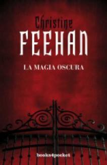 Christine Feehan - La magia oscura