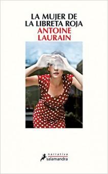 Antoine Laurain - La Mujer de la Libreta Roja