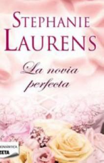 Stephanie Laurens - La novia perfecta