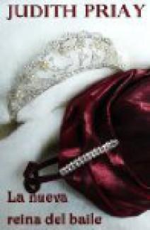 Judith Priay - La nueva reina del baile
