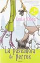 Leslie Schnur - La paseadora de perros