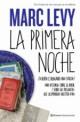 Marc Levy - La primera noche