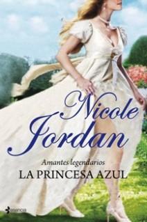 Nicole Jordan - La princesa azul