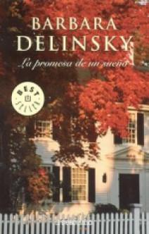 Barbara Delinsky - La promesa de un sueño