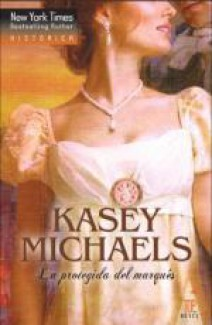 Kasey Michaels - La protegida del marqués