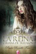 La reina Lyriana de Treeason