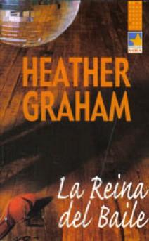 Heather Graham - La reina del baile