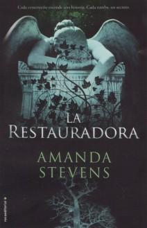 Amanda Stevens - La restauradora