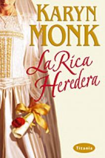 Karyn Monk - La rica heredera