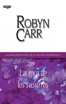 Robyn Carr - La roca de los susurros