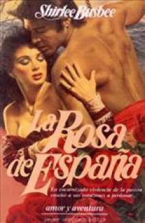 Shirlee Busbee - La rosa de España