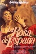 La rosa de España