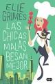 Elie Grimes - Las chicas malas besan mejor
