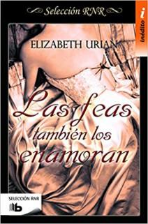 Elizabeth Urian - Las feas también los enamoran