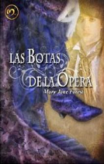 Mary Jane Forest - Las botas de la ópera