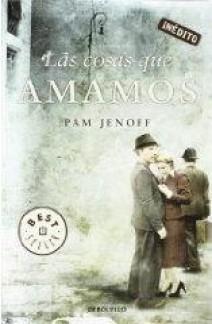 Pam Jenoff - Las cosas que amamos