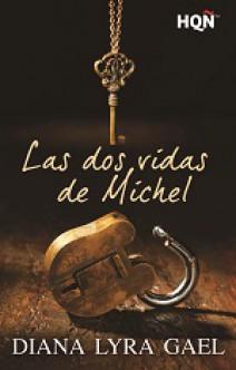 Diana Lyra Gael - Las dos vidas de Michel