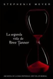 Stephenie Meyer - La segunda vida de Bree Tanner