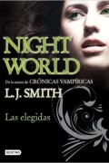 Night world 2. Las Elegidas.