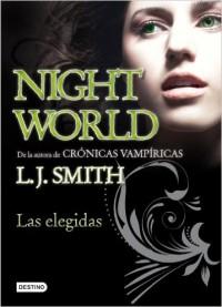 Night world 2. Las Elegidas.